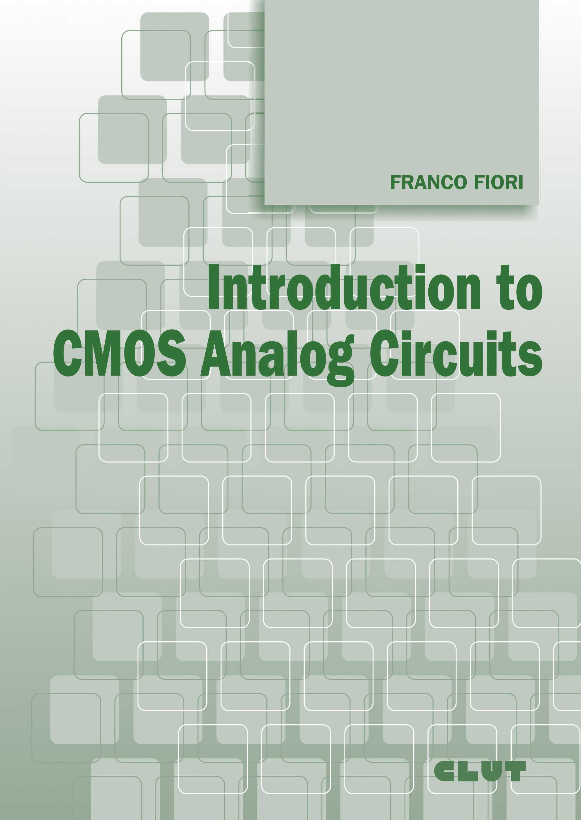 INTRODUCTION TO CMOS ANALOG CIRCUITS