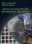 NOTES ON CATALYSIS FOR ENVIRONMENT AND ENERGY